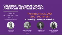 Key Conversations Celebrating Asian Pacific American Heritage Month With Workplace Success Group