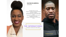 The International: Conversation That Matter EP6: I Can't Breathe - Confronting Racism In The United States