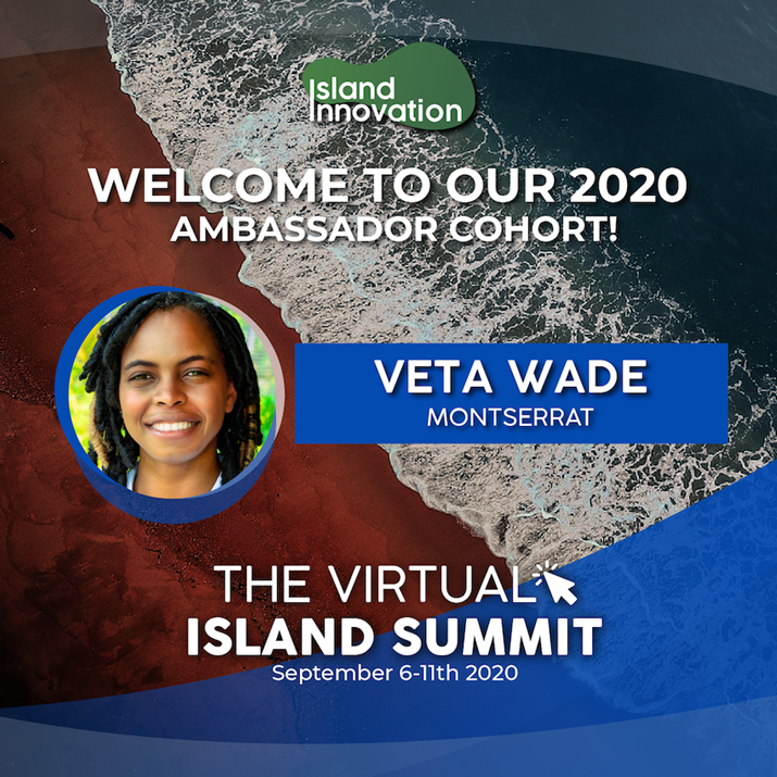 Veta Wade selected as Montserrat's Island Innovation Ambassador for the Virtual Island Summit 2020
