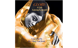 GLORY: A Life Among Legends | Book Signing & Talk with Dr. Glory Van Scott