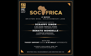 Soca Africa Event in London with Scrappy and Tropical Storm Plus African Ngwasuma from Congo