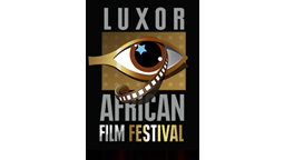 Open Call for Applications For the 6th edition of the Luxor African Film Festival - LAFF 2017