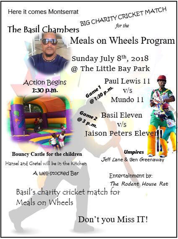 Basil Chambers' Big Cricket Match for Meals on Wheels Charity Returns to Montserrat on Sunday July 8th, 2018