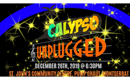 Calypso Unplugged! Coming to Montserrat on December 26th, 2019
