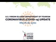 U.S.V.I Department of Tourism's Coronavirus (COVID-19) Tourism Update