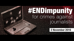 A Call for Justice for Killed journalists Ahead of International Day to End Impunity, 2 November