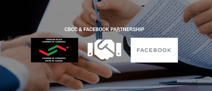 The Canadian Black Chamber of Commerce announces National Grants program in support of Black-owned businesses with Facebook Canada - Apply Today!