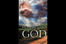 The Healing Hand of God - Shirley Kirwan