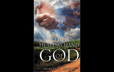 The Healing Hand of God - Shirley Kirwan image 1