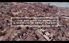 UNESCO video commemorates the 3rd Anniversary of the Liberation of Mosul