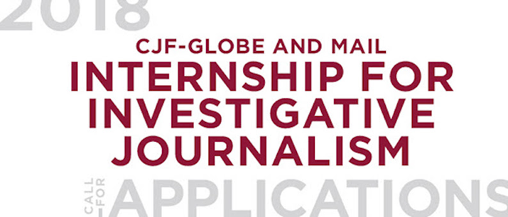Now open: Canadian Journalism Foundation-Globe and Mail Internship for Investigative Journalism