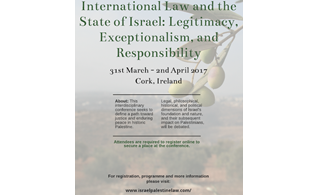 Groundbreaking Conference on International Law & the State of Israel: Legitimacy, Exceptionalism, and Responsibility