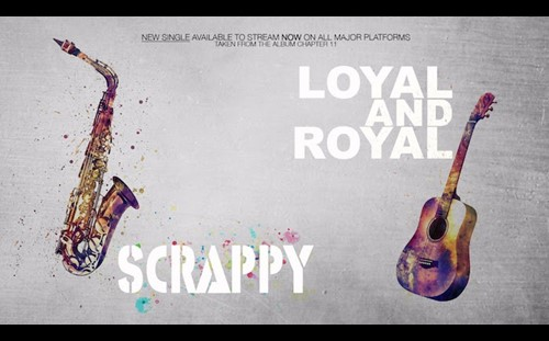 Loyal & Royal: New Single by Scrappy