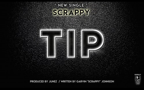 "International Soca Artist Scrappy Releases New Single Called ""Tip"""