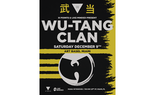 III Points Brings Legendary Wu-Tang Clan to Miami for Art Basel Series on Dec, 9th